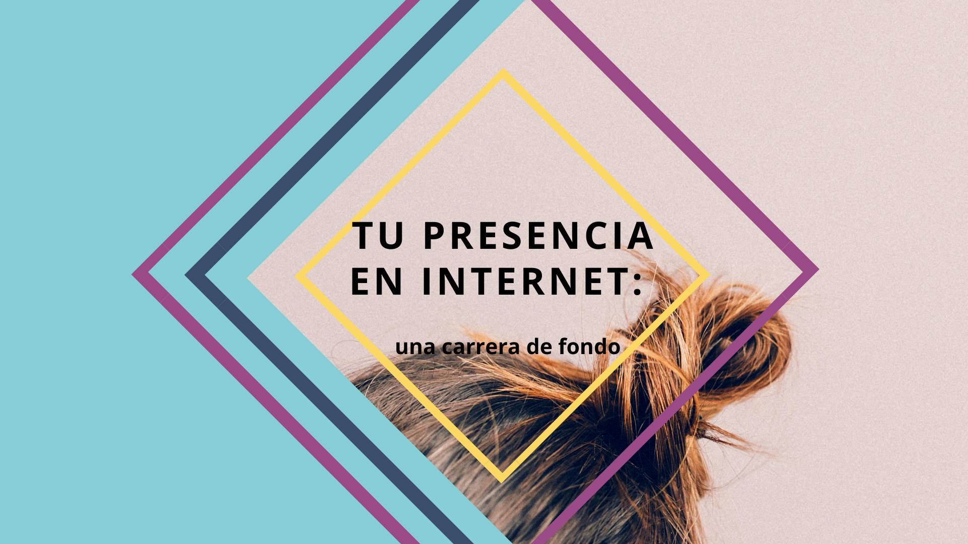 tu-presencia-en-Internet